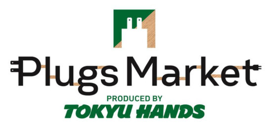 「Plugs Market」PRODUCED BY TOKYU HANDS