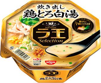 ラ王Selection 炊き出し鶏とろ白湯